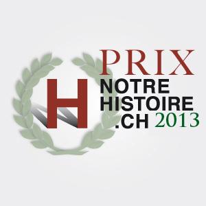 Les lauréats du Prix notrehistoire.ch 2013