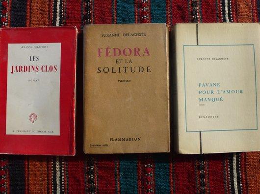Trois romans de Suzanne Delacoste