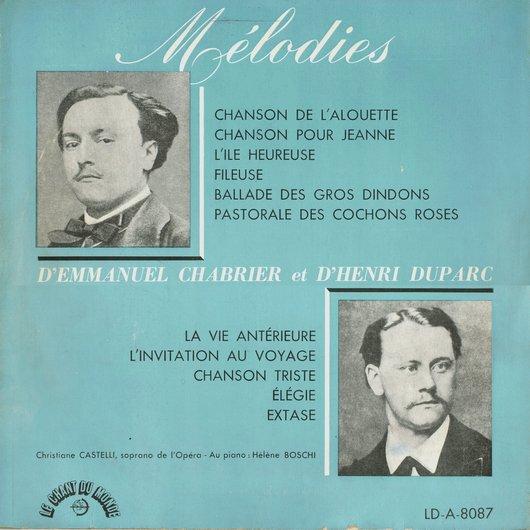 Mélodies de Chabrier et Duparc, Christiane Castelli, Hélène Boschi, Le Chant du Monde LD-A-8087