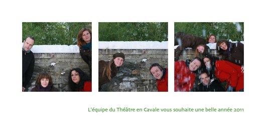 Carte de voeux 2011 - Equipe du Théâtre en Cavale