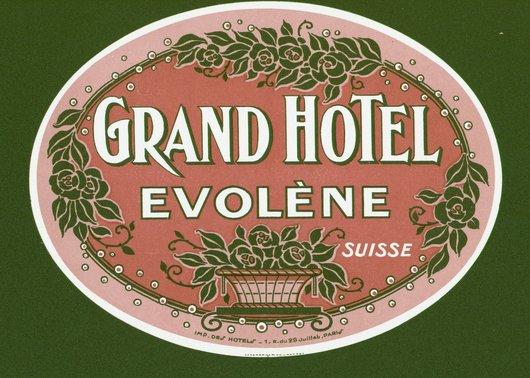 Étiquette de bagage Grand Hôtel Evolène