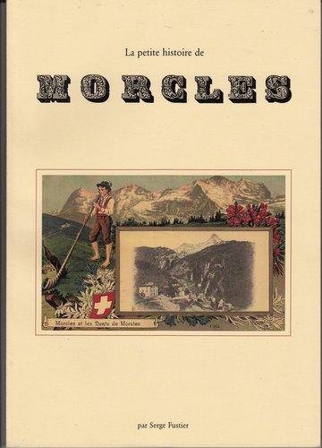 La petite histoire de Morcles
