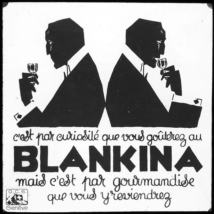 Réclame pour la boisson Blankina, Genève