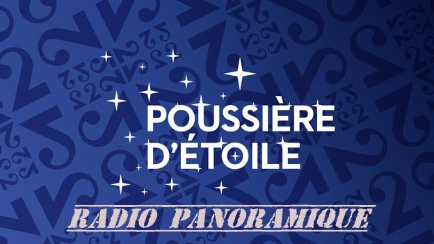 RTSR - Poussière d'étoile - Radio panoramique - Jean-Pierre Amann