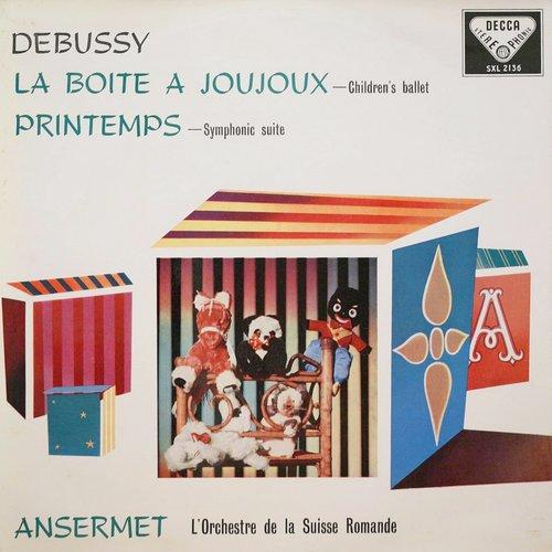 Claude DEBUSSY, La Boîte à joujoux, orch. André CAPLET, L 128, OSR, Ernest ANSERMET, 9 et 10 mai 1957