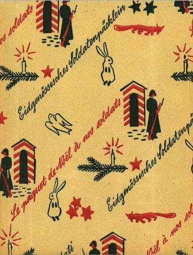 Le paquet de Noël à nos soldats 1939-1945