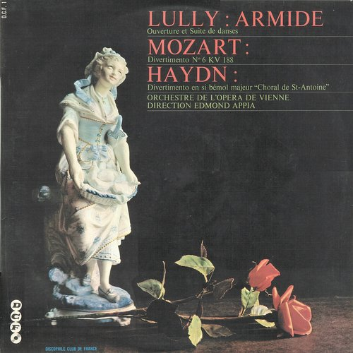 Pochette du disque D.C.F. 1 - Lully, Mozart, Haydn / Edmond Appia