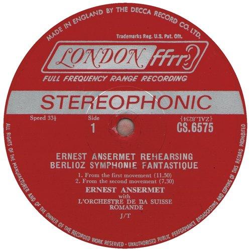 Hector Berlioz, Ernest Ansermet, Symphonie Fantastique, extraits répétitions, étiquette A du disque CS 6575