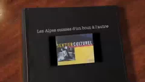 Sentier culturel des Alpes