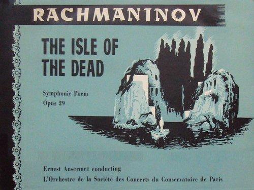 Sergej RACHMANINOW, L'île des morts, Orchestre de la Société des Concerts du Conservatoire, Ernest ANSERMET, septembre 1954, Paris