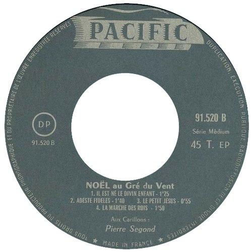 «Noël au Gré du Vent», Pierre SEGOND au Carillon de Ste-Croix à Carouge, étiquette verso du disque 45 tours Pacific 91.520