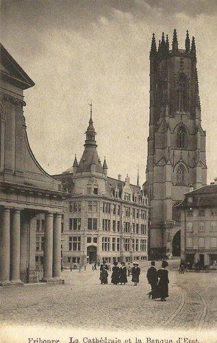 Fribourg - La Cathédrale et la Banque d'Etat