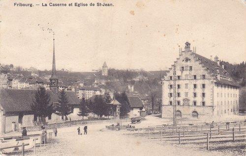 Fribourg - La caserne et Eglise de Saint-Jean