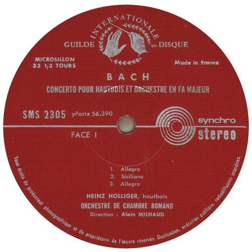J.S. BACH, Concerto pour hautbois BWV 1053R, Heinz HOLLIGER, OCR (EIR), Alain MILHAUD, 1960, étiquette recto disque SMS 2305