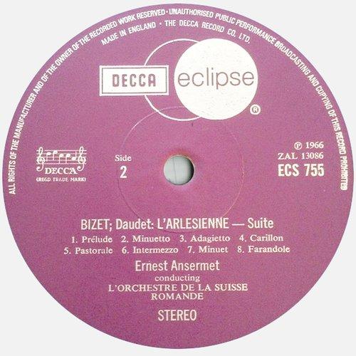 Georges BIZET, Suites No 1 et No 2 de l'Arlésienne, OSR, Ernest ANSERMET, étiquette verso disque Decca Eclipse ECS 755