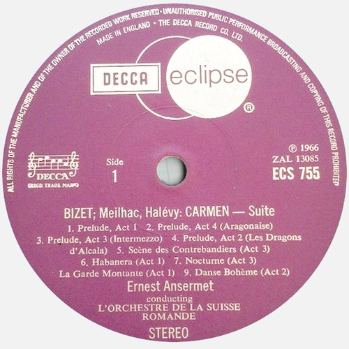 Georges BIZET, Suites No 1 et No 2 de l'Arlésienne, OSR, Ernest ANSERMET, étiquette recto disque Decca Eclipse ECS 755