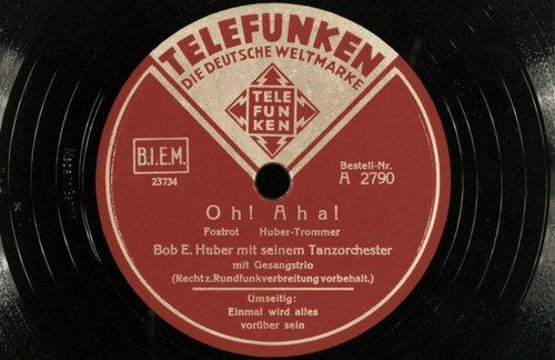 "Bob Huber Tanzorchester, "" Oh! Aha! """