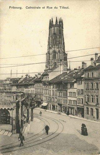 Fribourg - Cathédrale et Rue du Tilleul