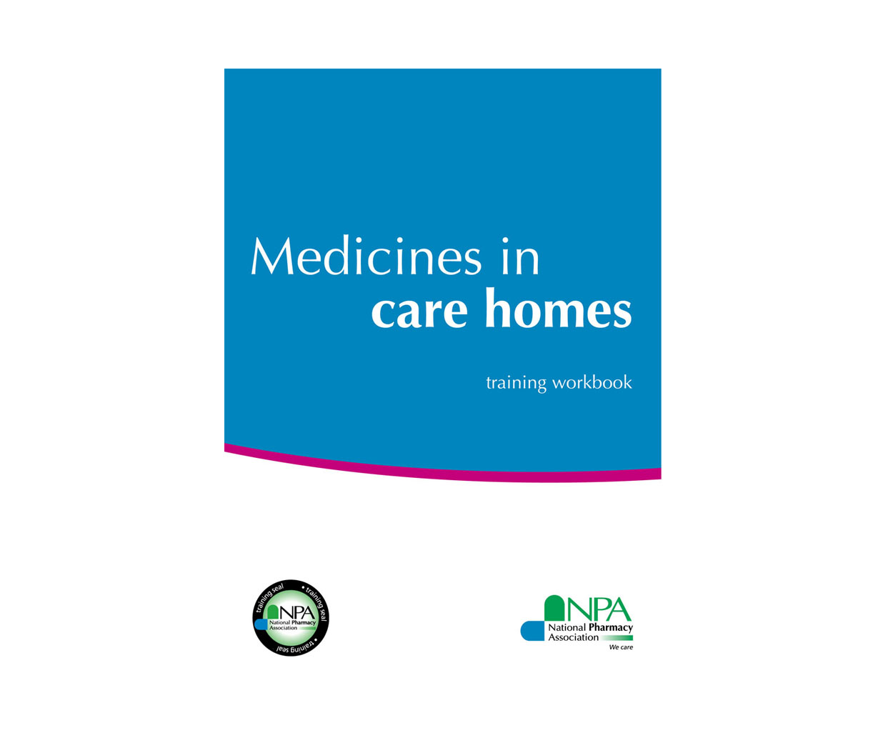 Medicines in Care Homes Workbooks - Pack of 6