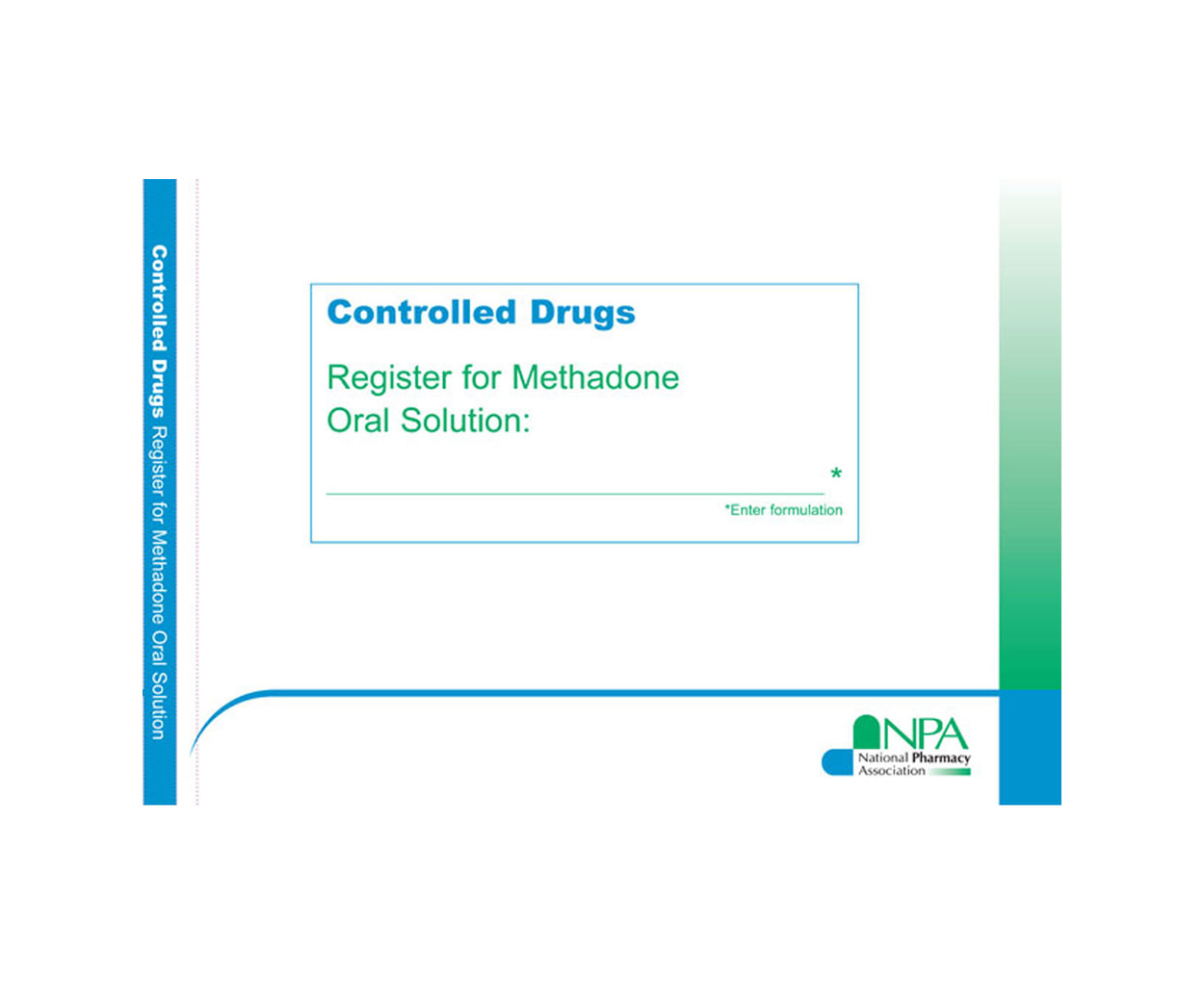 GREAT VALUE - NPA A4 Methadone Register for Oral Solution - Pack of 1