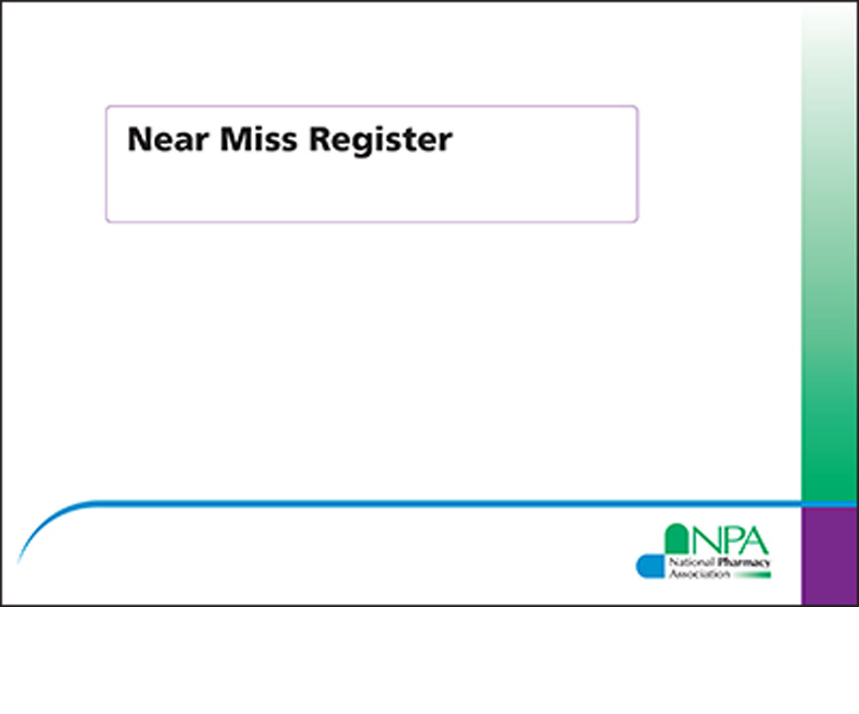 NPA Near Miss Register