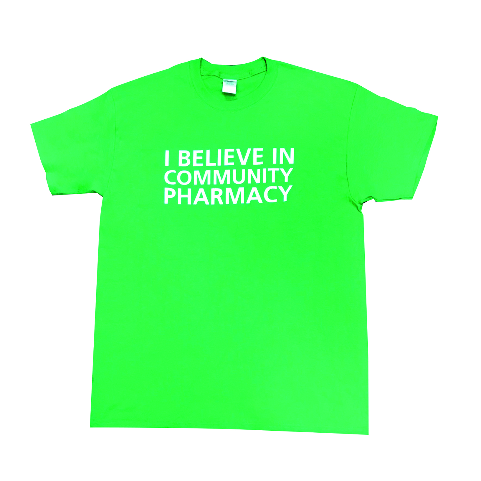 I BELIEVE IN COMMUNITY PHARMACY! T-Shirt