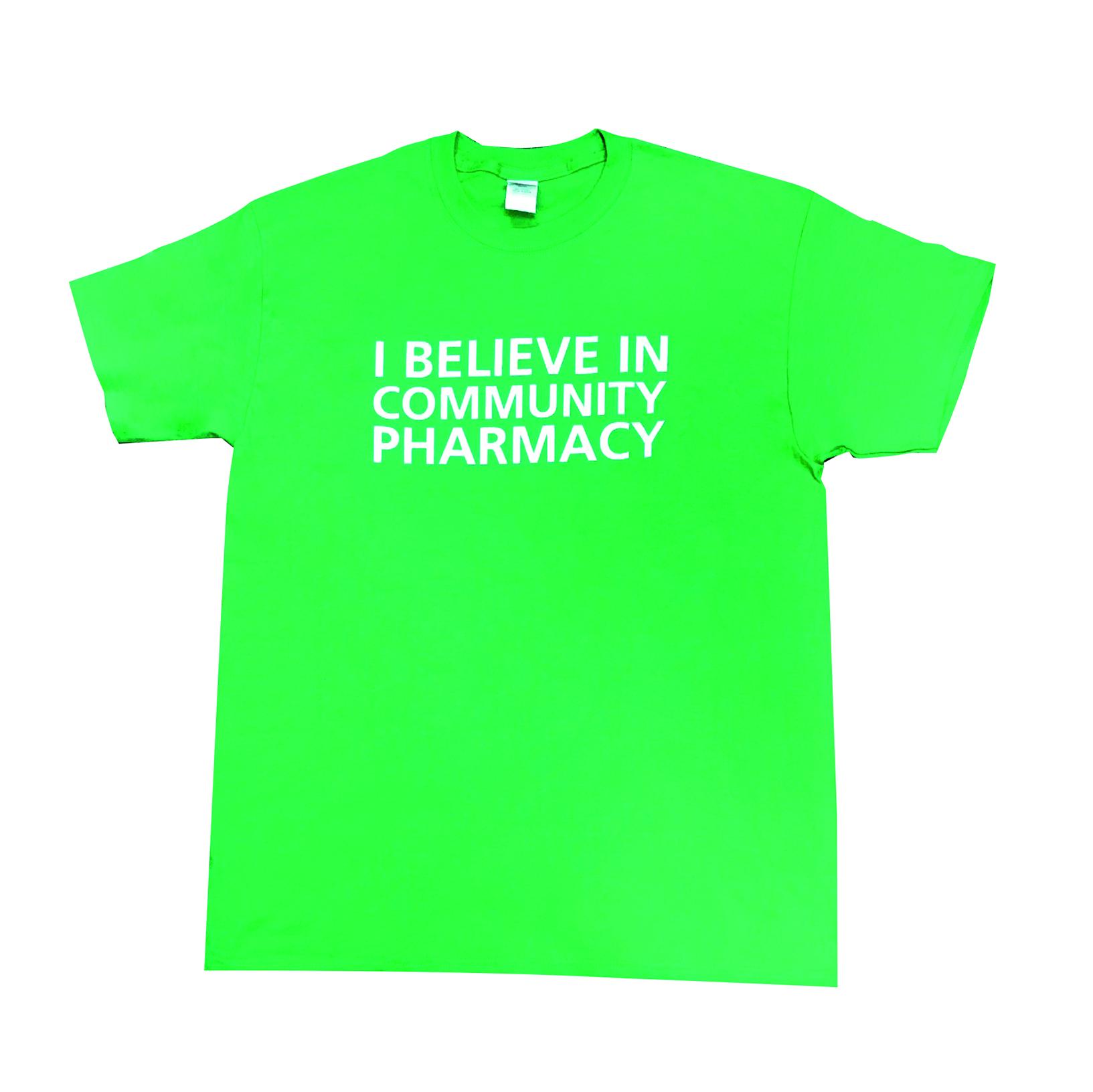 I BELIEVE IN COMMUNITY PHARMACY! T-Shirt