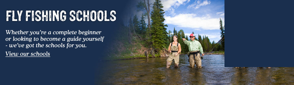 Our fly fishing schools are now open