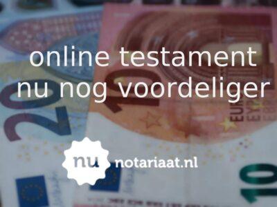 Online Testament Nu Nog Voordeliger
