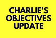 Charlie objective update