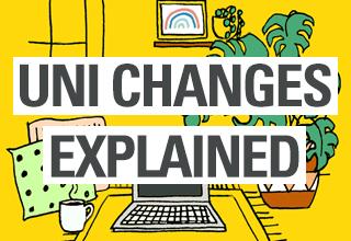 Uni changes explained 320x220