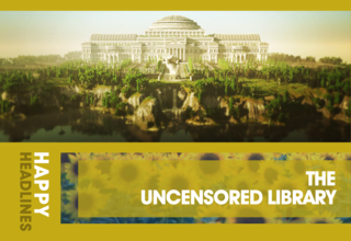 2020   article   happy headlines   1   uncensored library 01
