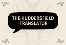 The huddersfield translator