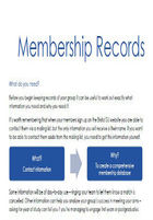 Keeping membership records