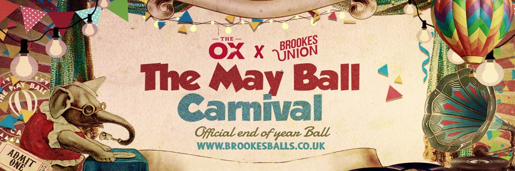 The Ox and Brookes Union The May Ball Carnival official end of year ball www.brookesballs.co.uk