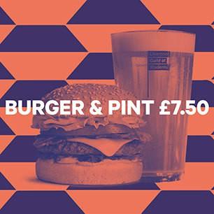 Burger and Pint £7.50