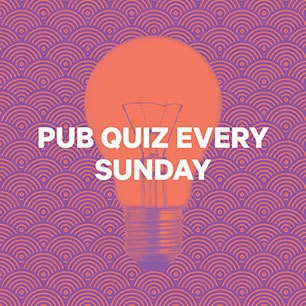 Pub quiz every Sunday