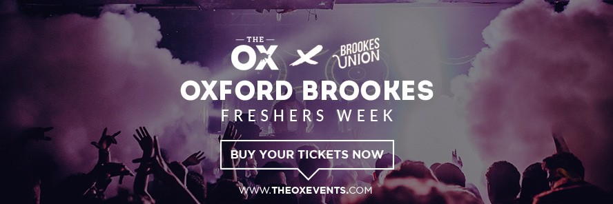 The Ox and Brookes Union Oxford Brookes Freshers Week link to buy tickets