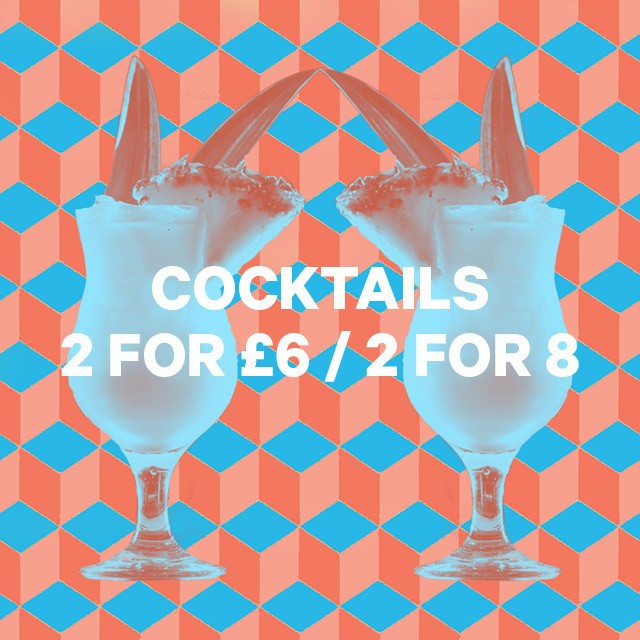 2 for £5 cocktails