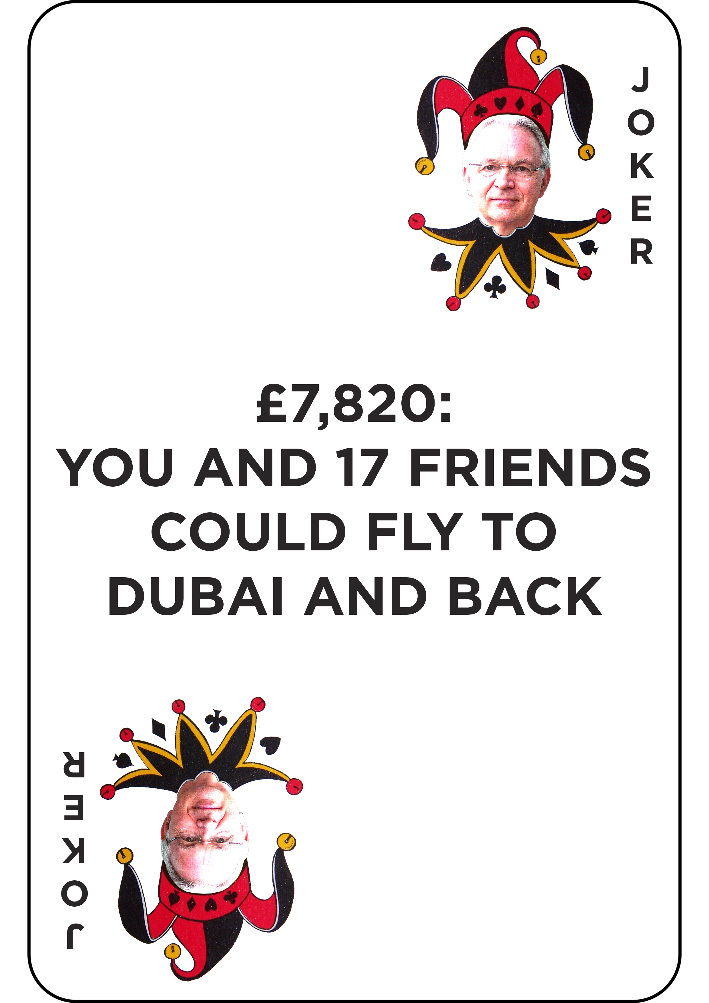£7,820 - for you and 17 friends to fly to dubai and back