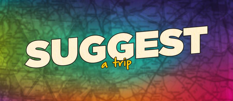 Suggest a trip