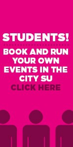 Students! BOOK AND RUN YOUR OWN EVENTS IN THE CITY SU CLICK HERE