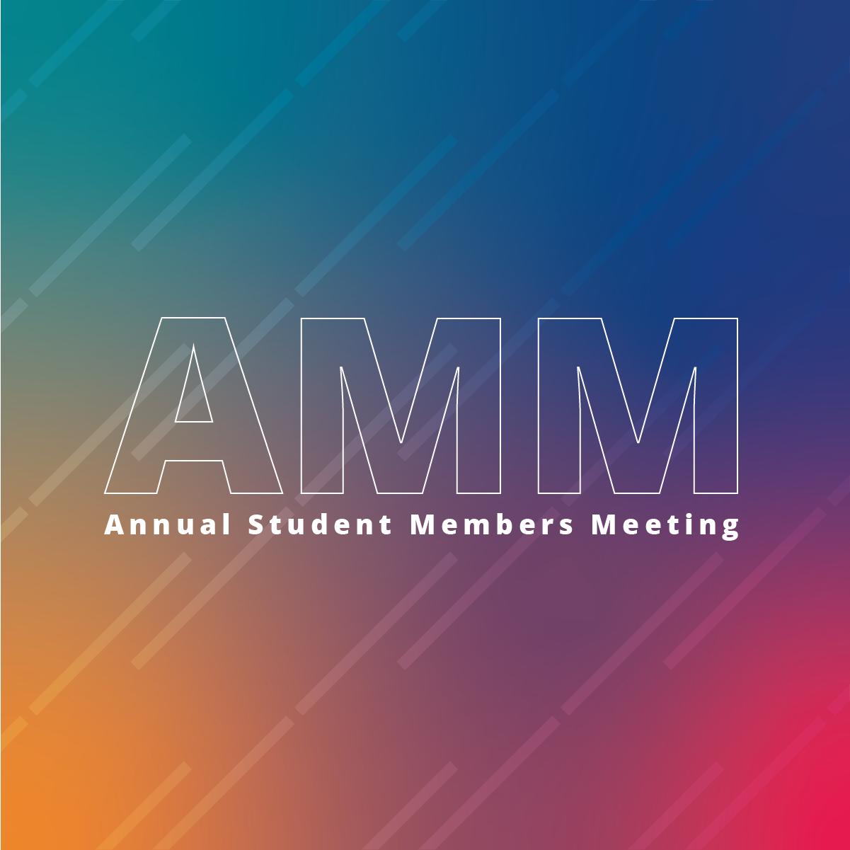 Annual Student Members Meeting