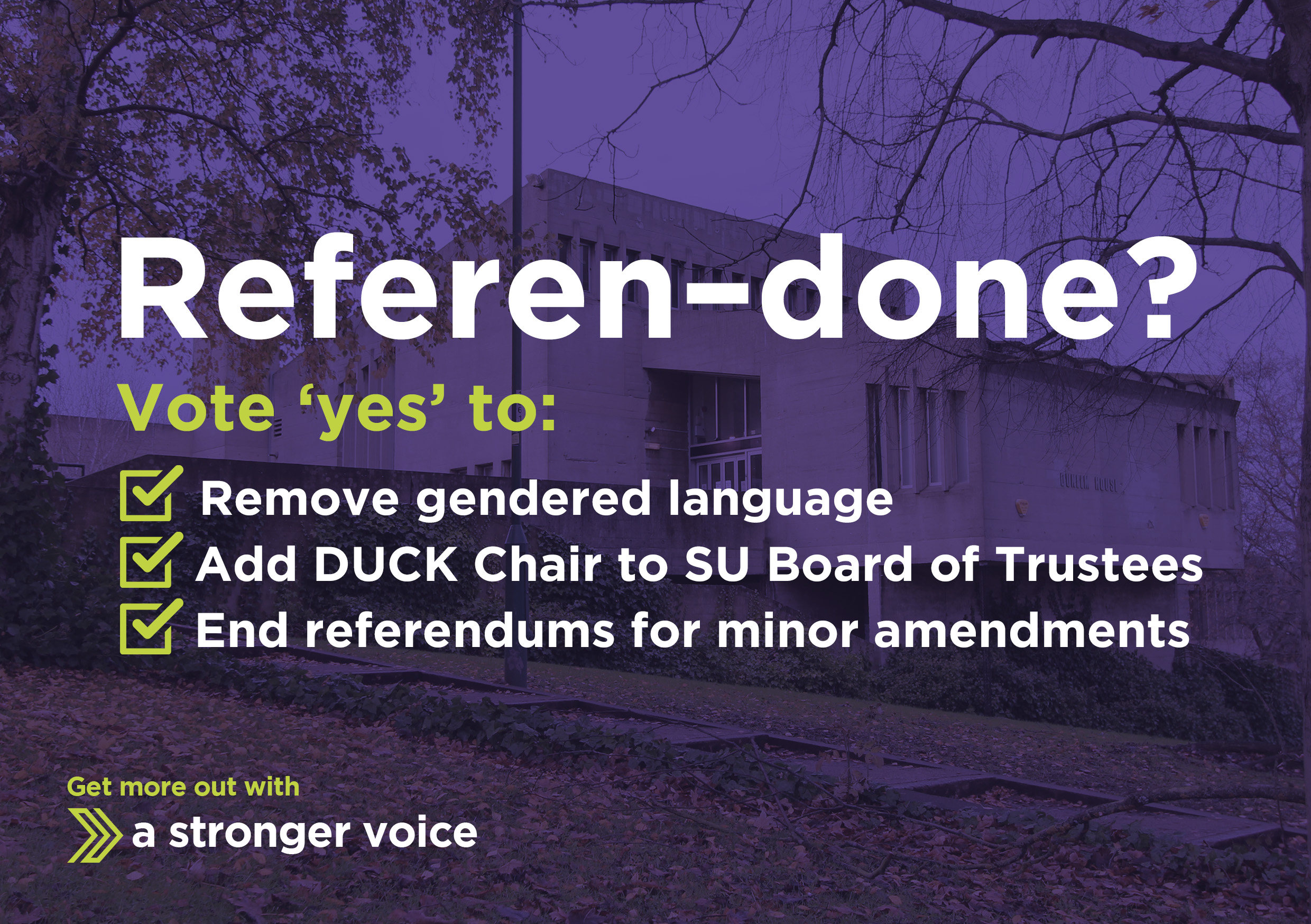 Referen-done? Vote 'yes' to: Remove gendered language. Add DUCK Chair to SU Board of Trustees. End referendums for minor amendments.