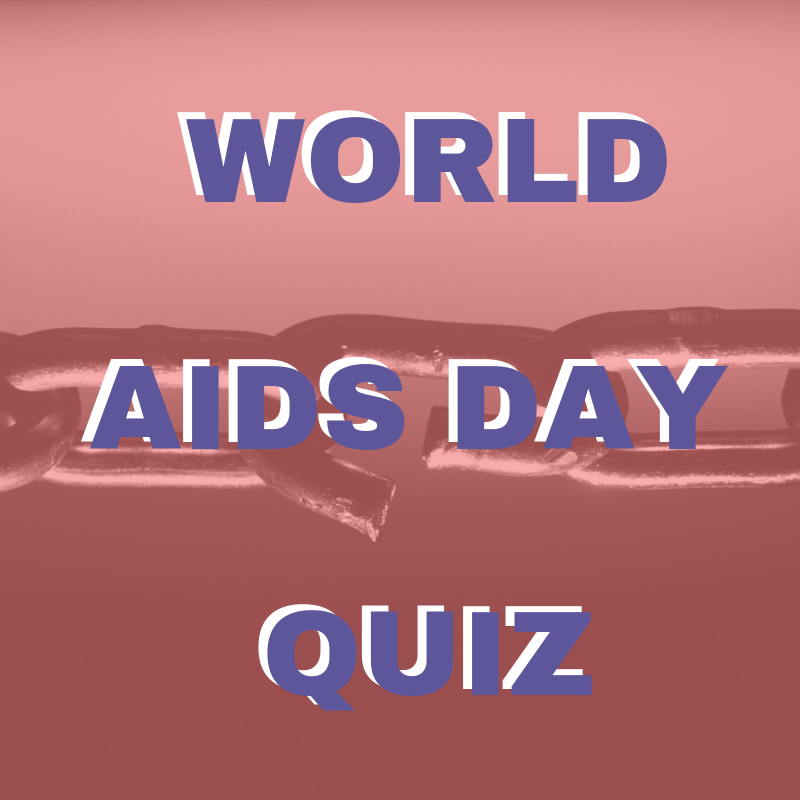 World AIDS Day Quiz