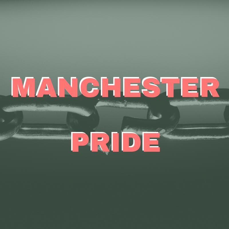 23 - 26th: Manchester Pride