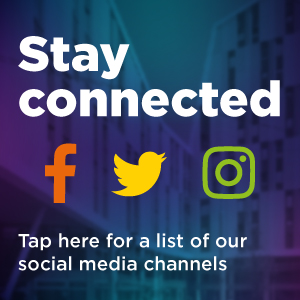 Stay connected Tap here for a list of our social media channels