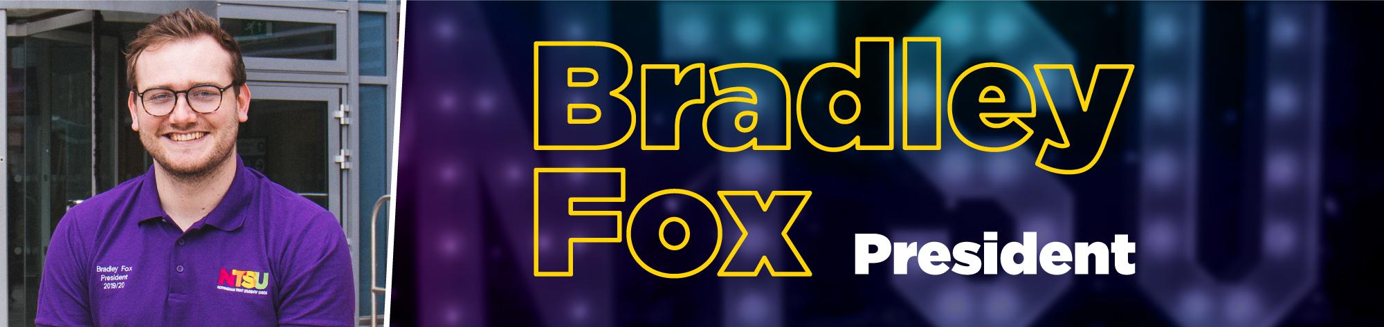 Bradley Fox - President
