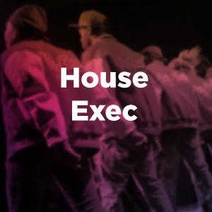 House Exec