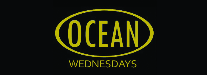 Ocean Wednesdays